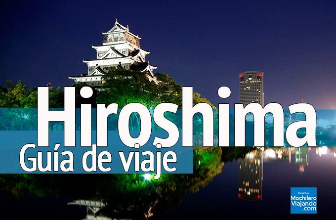 guia de viaje a hiroshima