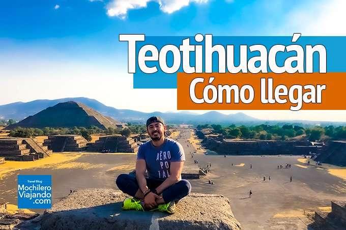 Cómo llegar a Teotihuacán