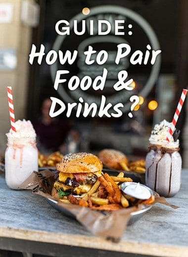 Guide: How to Pair Food & Drinks?