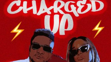 Masterkraft CHARGED UP Featuring DJ Cuppy