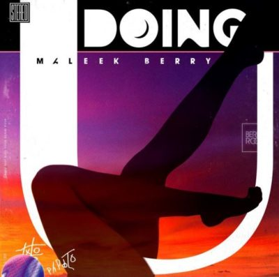 Maleek Berry DOING U Mp3 Audio Download