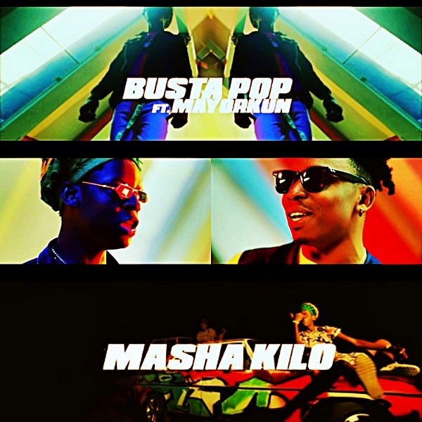 Busta Pop X Mayorkun MASHA KILO Mp3 Audio