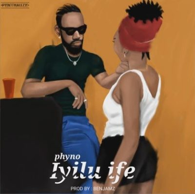 Download IYILU IFE Phyno mp3 Audio Download