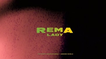 Rema LADY Video
