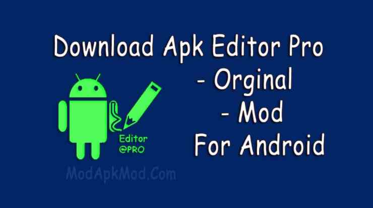 Apk Editor Pro Apk download for Android