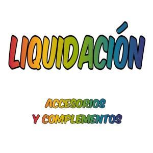 Liquidacion Accesorios y complementos