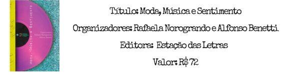 moda-musica-sentimento-dez-livros-sobre-moda-lançados-e-relançados-em-2016