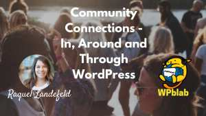 YouTube-Community-Connections-In-Around-and-Through-WordPress
