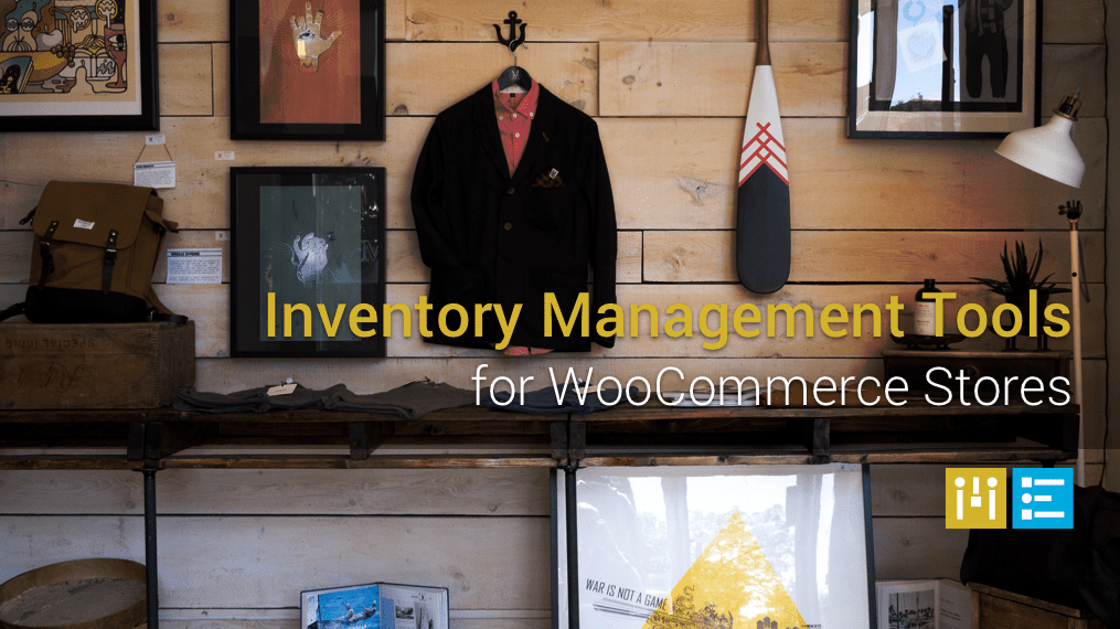 5 Inventory Management Tools for WooCommerce Stores