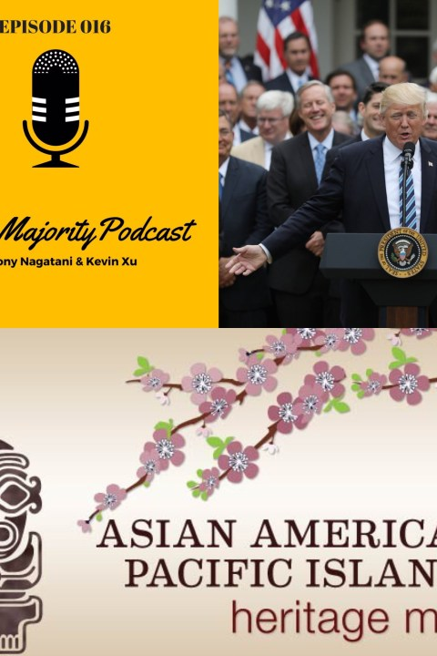016: Asian-American Heritage Month Ruined by Trumpcare [Guest: Ro Khanna]