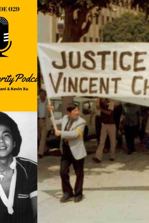 029: Don't Forget Vincent Chin