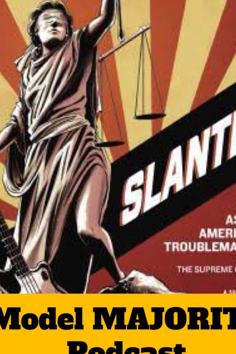 118: Slanted: Asian American Troublemaking (Guest: Simon Tam)