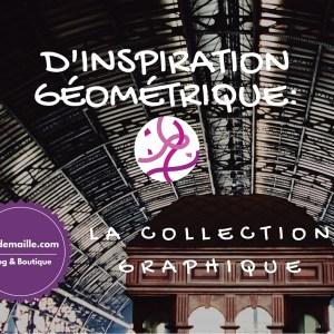D'inspiration géométrique: la collection graphique