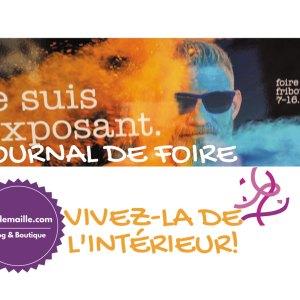 Journal de foire: vivez la foire de Fribourg de l'intérieur avec ModeMaille