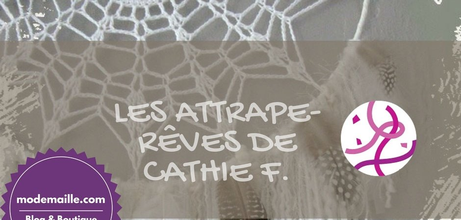 Les attrape-rêves de Cathie F.