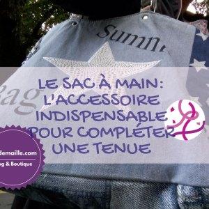 Le sac à main: l'accessoire indispensable pour compléter une tenue