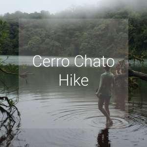 Cherro Chato Hike, La Fortuna, Costa Rica