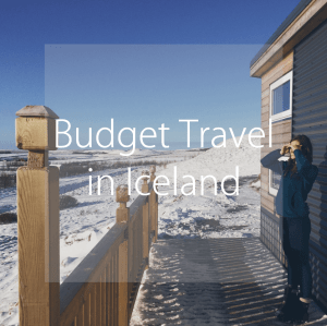 Budget Travel in Iceland