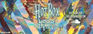 "Liquid Stranger Releases Single ""Hotbox"" From Upcoming EP ""Weird and Wonderful"""