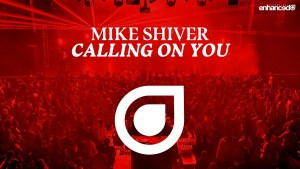 "Swedish Producer Mike Shiver Releases New Single ""Calling On You"""