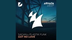 """NEW FROM ARMADA: """"Got No Love"""" – Sagan & Plastik Funk"""