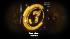 "Winning in 2017, Notaker Releases Final 2017 Track ""Retribution"""