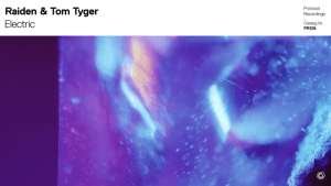 "Is it Mainstream or a Taste of the Underground? Raiden & Tom Tyger Team Up For ""Electric"""