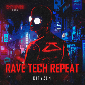 """Journey With Us to the Year 2064 For a Seedy Nightclub Crawl With Cityzen in """"Rave Tech Repeat"""""""