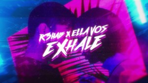 "R3HAB Teams Up With Artist Ella Vos For Dance Pop Ballad ""Exhale"""