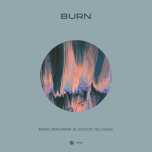 "Protocol Veteran Marc Benjamin Enlists Victor Tellagio For ""Burn"", Midsummer Vibes 2020 Style?"