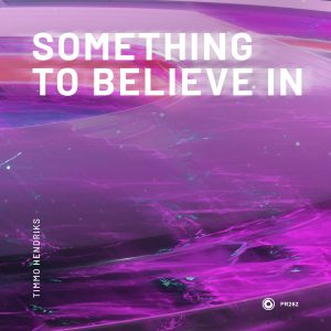 """Timmo Hendriks Returns To Protocol Recordings With New Uplifting Single """"Something To Believe In"""""""