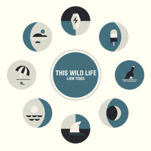 This Wild Life — Low Tides