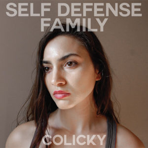 Self Defense Family — Colicky