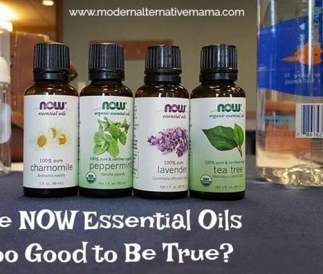 Are Now Essential Oils Too Good To Be True