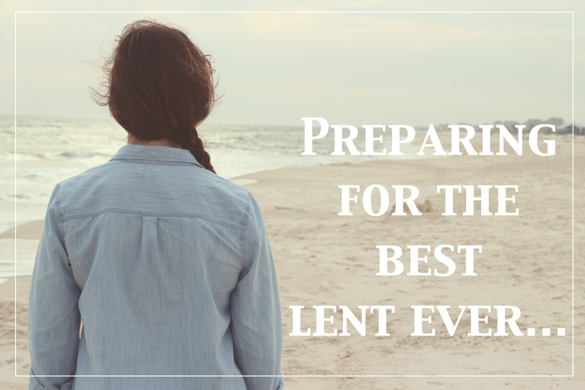 Best Lent Ever -- or Not -- It's Up to You.
