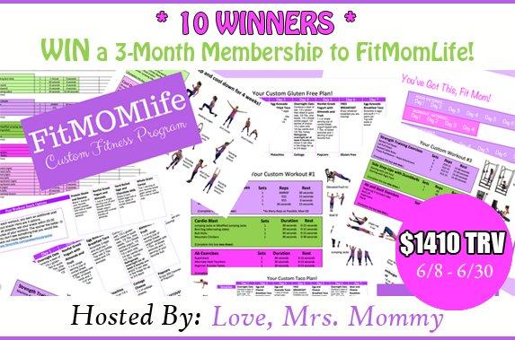 Win a 3 Month Fit Mom Life Membership! $1410 TRV (10 Winners! WW 6/30)