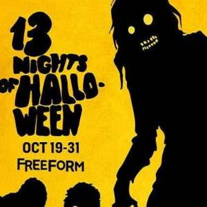 Mark your Calendars for Freeforms 2017 13 Nights of Halloween