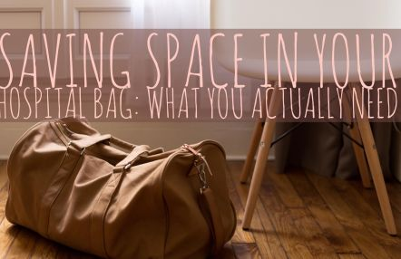 Saving Space In Your Hospital Bag: What You Actually Need