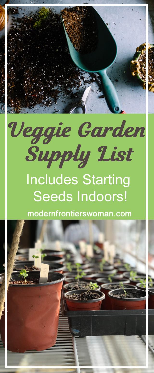 Veggie Garden Supply List (includes starting seeds indoors!)