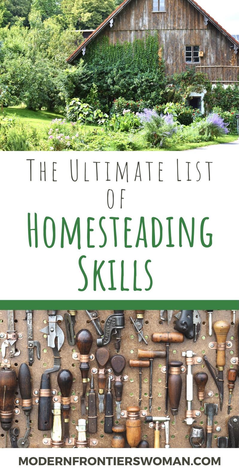 The ultimate list of homesteading skills