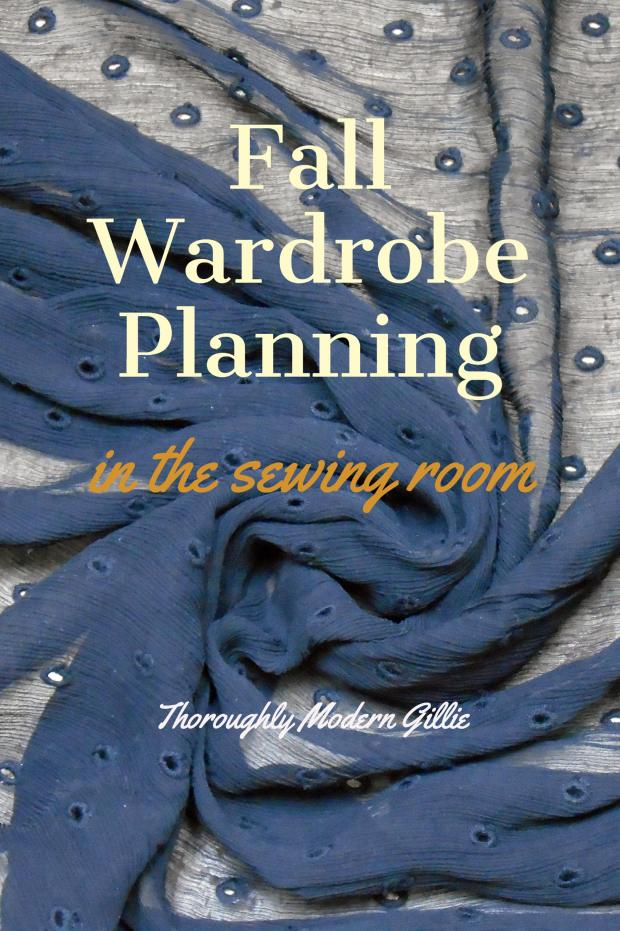 Fall Wardrobe Planning, www.moderngillie.com #fallwardrobe, #fashion, #sewing