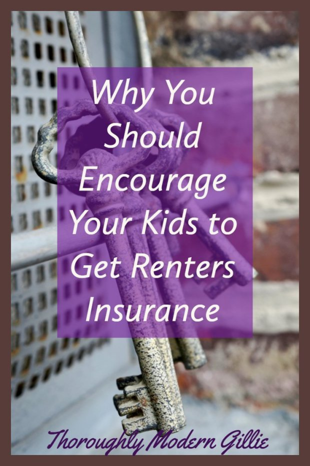 Renters Insurance, www.moderngillie.com Why you should encourage your kids to get renters insurance #rentersinsurance #insurance #homeinsurance
