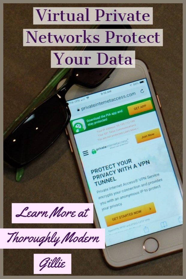 Virtual Private Network, www.moderngillie.com Protect yourself online #VPN #virtualprivatenetwork #onlinesafety #dataprotection