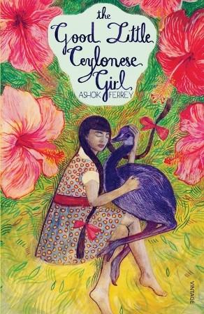 The Good Little Ceylonese Girl Ashok Ferrey