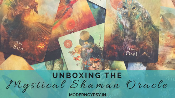 Mystical Shaman Oracle Cards Unboxing and review