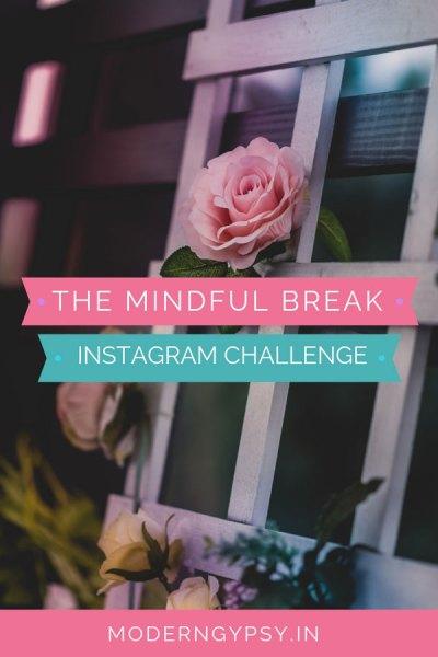 The Mindful Break Instagram challenge returns!