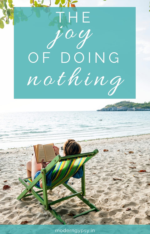 In this world full of noise, the joy of doing nothing is a radical act of self love. Because darling, what is nothing to you, is the very thing that is of the deepest importance to my soul.