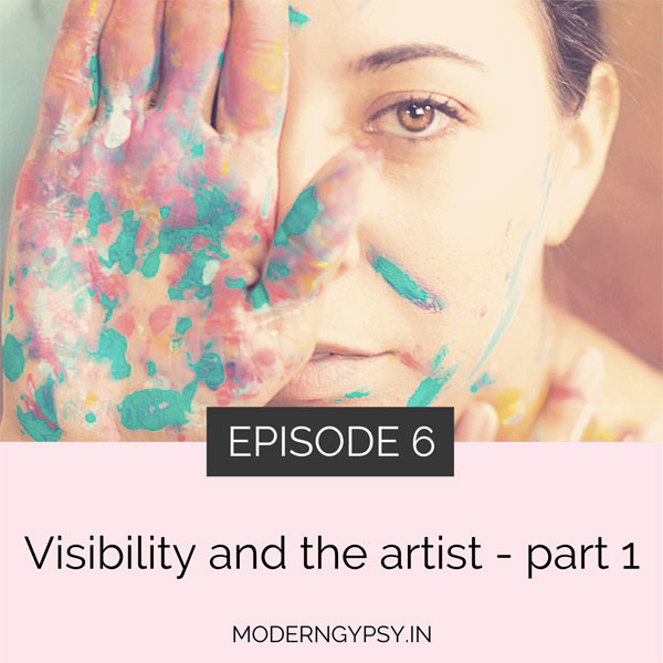 Art with soul podcast visibility and the artist are you afraid to share your work?