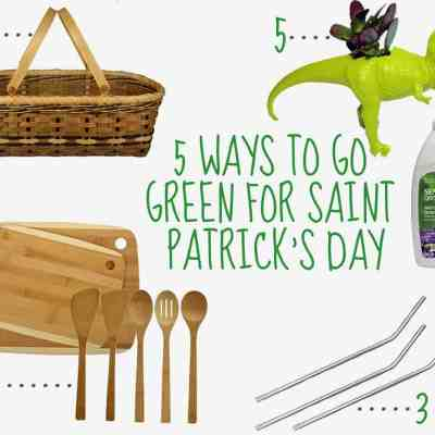 5 Ways To Go Green for Saint Patrick's Day