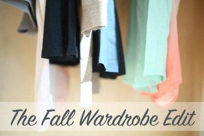 The Fall Wardrobe Edit